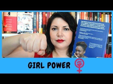 EMPODERAMENTO, FEMINISMO E CHIMAMANDA ??? MARÇO LENDO MULHERES | Prosas e Algo Mais