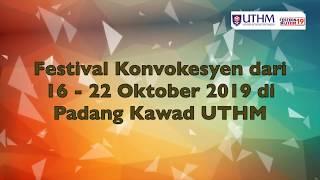 Teaser Festival Konvokesyen UTHM 2019