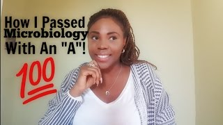 How I Passed Microbiology With An A : Pre-nursing