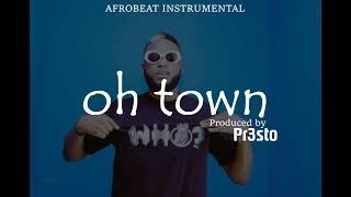 """""""OH TOWN"""" Afrobeat Instrumental   Maleek Berry x Wizkid x Dremo Drizzy Type Beat   Prod. by Pr3sto"""