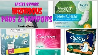 Hazardous Sanitary Pads and Tampons | Dioxins in Sanitary Pads