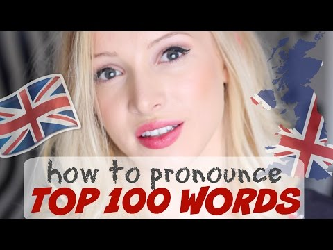 Pronounce the 100 Most Common English Words PERFECTLY