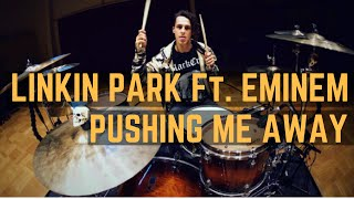 Linkin Park Ft. Eminem - Pushing Me Away | Matt McGuire Drum Cover