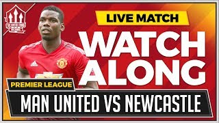 Manchester United vs Newcastle LIVE Stream Watchalong
