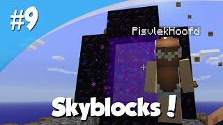 Minecraft Skyblocks #9 - GA IK DOOD OF NIET?!