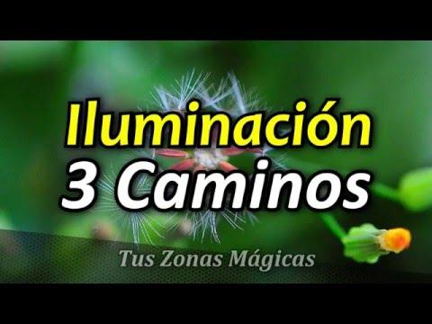 Los 3 Caminos Hacia la Iluminación - Tus Zonas Mágicas '2' - Por Wayne Dyer