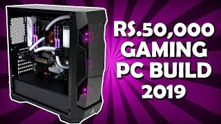 Rs.50000 Budget Gaming PC Build [HINDI] India 2019