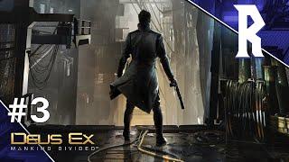Deus Ex: Mankind Divided #3 [Stream VOD]