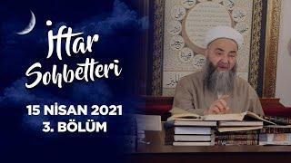 İftar Sohbetleri 2021 - 3. Bölüm