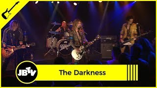 The Darkness - I Believe In a Thing Called Love | Live @ JBTV