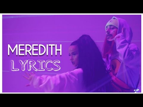 Sin Boy X Rina  - Meredith ( Lyrics)