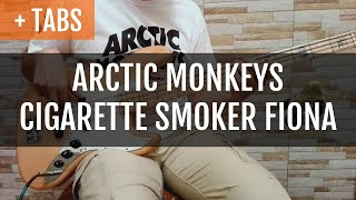 [200] Arctic Monkeys - Cigarette Smoker Fiona (Bass Cover with TABS!)