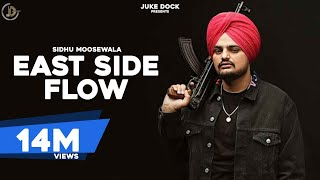 East Side Flow ( Lyrical ) Sidhu Moose Wala | Byg Byrd | Juke Dock | Latest Punjabi Songs 2019 |
