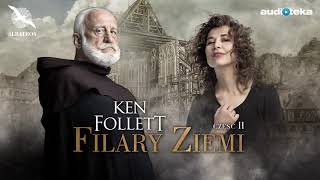 "Ken Follett ""Filary Ziemi"" | część 2 | superprodukcja (E-book)"