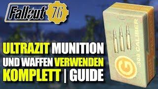 Ultrazit Munition & Waffen   Komplett Guide   Fallout 76