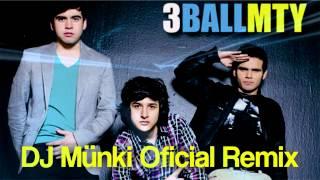 3Ball MTY - Intentalo (DJ Münki Oficial Remix)
