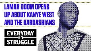 Lamar Odom Opens Up About Kanye West and the Kardashians   Everyday Struggle