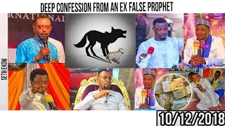 EII DEEP CONFESSION 😯😦😳😳OF AN EX FALSE PROPHET