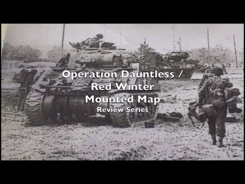 Review - Operation Dauntless / Red Winter Mounted Map