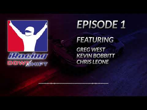 iRacing Downshift | Episode 1
