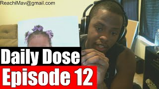 #DailyDose Ep.12 - My Daily Routine, I'm Moving!, and Blood Transfusion? #G1GB