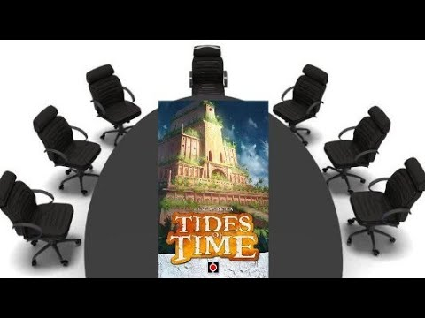 Tides of Time Review - Chairman of the Board