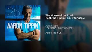 The House Of The Lord By Aaron Tippin