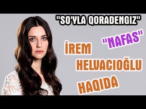 """""""Nafas"""" İrem Helvacıoğlu hayoti haqida! """"So'yla Qoradengiz""""dagi Nafas!"""