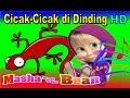 Cicak Cicak di Dinding Masha The Bear Lagu Anak Indonesia Populer