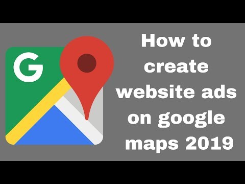 How to create website ads on google maps 2019