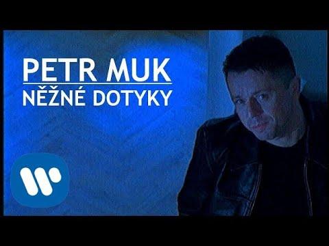 Petr Muk - Něžné dotyky (Official video)