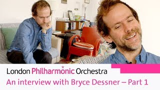An Interview with Bryce Dessner – Part 1