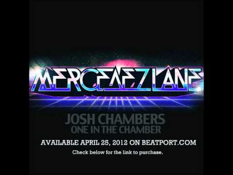 Josh Chambers - One in the Chamber - OUT NOW ON BEATPORT!