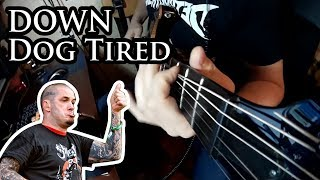Dog Tired (DOWN fuzz cover)