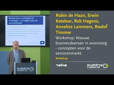 Workshop: Nieuwe businesskansen in woonzorg, concepten voor de seniorenmarkt