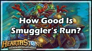 [Hearthstone] How Good Is Smuggler's Run?