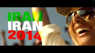 موزیک ویدیو ایران ایران (جام جهانی 2014)
