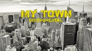 My Town - Story Telling Hip Hop Rap Instrumental (FREE DOWNLOAD) 2016