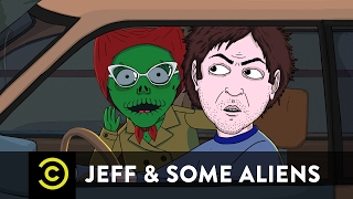 Jeff & Some Aliens - The Only Thing Jeff