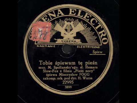 Mieczysław Fogg - Tobie śpiewam tę pieśń.