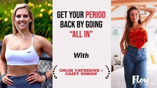 "How Casey Got her Period Back by Going ""All In"""
