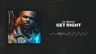 Tee Grizzley   Get Right [Official Audio]