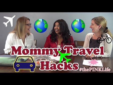 #thePINKLife Ep24: Mommy Travel Hacks