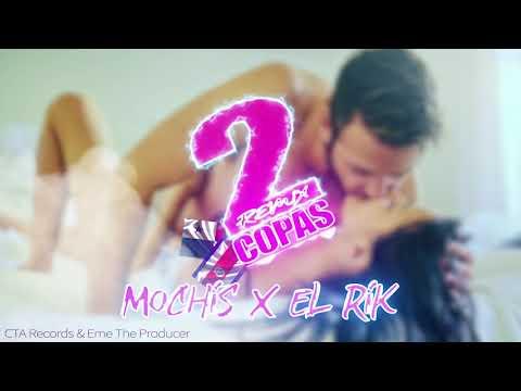 Rik ft Mochis -  2 Copas🥂  Remix 🇨🇷🇵🇦