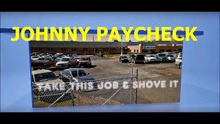 Take This Job And Shove It ~ Johnny Paycheck ~ LYRICS