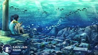 Anuv Jain   Ocean