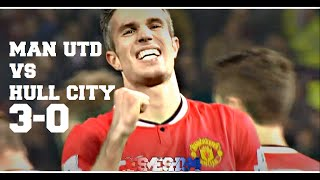 Video Manchester United Vs Hull City 3-0 (HD)