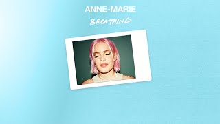 Anne-Marie - Breathing [Official Audio]