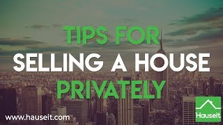 Tips for Selling a House Privately (2020) | Hauseit®