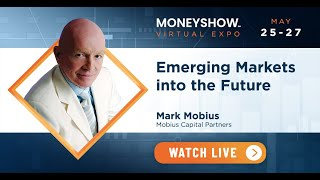 Emerging Markets Into the Future